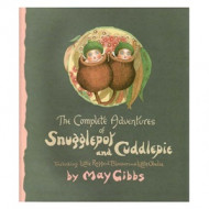 Complete Adventures of Snugglepot & Cuddlepie